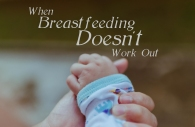 when-breastfeeding-doesnt-work-out